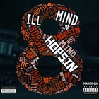 Ill Mind Of Hopsin 8 (CDS)