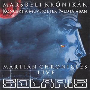 Marsbéli Krónikák (The Martian Chronicles Live)