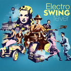 Electro Swing Fever: Best Of Gabin CD4