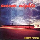 Robert Forster - Warm Nights