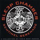 Sleep Chamber - Sentinel Serenade
