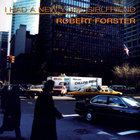 Robert Forster - I Had A New York Girlfriend