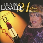 Denise LaSalle - 24 Hour Woman