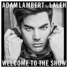 Adam Lambert - Welcome To The Show (CDS)