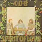 C.O.B. - Spirit Of Love (Vinyl)