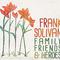 Frank Solivan - Family, Friends & Heroes