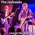 The Jayhawks - Live At The Belly Up