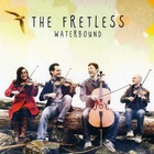 The Fretless - Waterbound