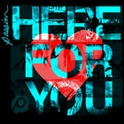 Passion - Passion: Here For You