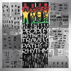 A Tribe Called Quest - People's Instinctive Travels And The Paths Of Rhythm (25Th Anniversary Edition)