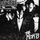 Beware The Complete Singles 77-82