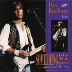 Dan Fogelberg - Something Old, Something New, Something Borrowed And Some Blues Live