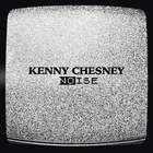 Kenny Chesney - Noise (CDS)