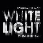 White Light Monochrome (EP)