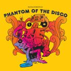 Phantom Of The Disco