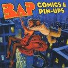 Bap - Comics & Pin-Ups