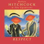 Robyn Hitchcock - Respect (With The Egyptians)