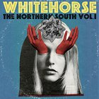 Whitehorse - The Northern South Vol. 1