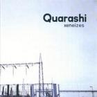 Quarashi - Xeneises