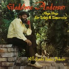Gladstone Anderson - Sings Songs For Today And Tomorrow And Radical Dub Session CD1