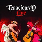 Tenacious D: Tenacious D Live