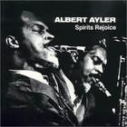 Albert Ayler - Spirits Rejoice (Vinyl)