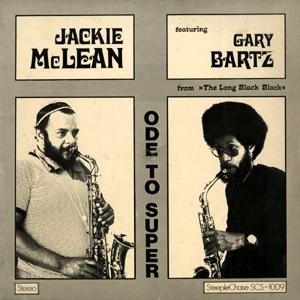 Ode To Super (Feat. Gary Bartz) (Vinyl)