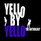 Yello By Yello Anthology (Limited Deluxe Edition) CD1