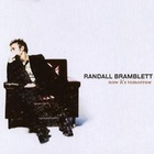 Randall Bramblett - Now It's Tomorrow