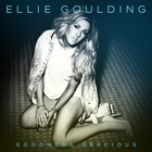 Ellie Goulding - Goodness Gracious (CDS)