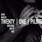 Twenty One Pilots - Holding On To You (EP)