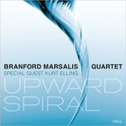 Branford Marsalis Quartet - Upward Spiral