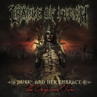 Cradle Of Filth - Dusk And Her Embrace... The Original Sin