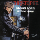 Christophe - Merci John D Etre Venu - ... Paume (VLS)