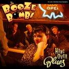 The Booze Bombs - Hangover Blues