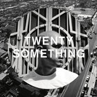 Pet Shop Boys - Twenty-Something (EP)