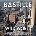 Bastille - Wild World (Deluxe Edition)
