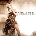 Carrie Underwood - Church Bells (CDS)