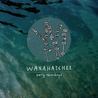Waxahatchee - Early Recordings