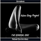 Aston Grey Project - The Sensual Side CD1