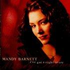 Mandy Barnett - I've Got A Right To Cry
