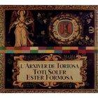 L'arxiver De Tortosa (With Ester Formosa)