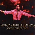 Victor Manuelle - En Vivo Desde Carnegie Hall
