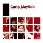 Curtis Mayfield - The Definitive Soul Collection CD1