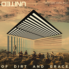 Hillsong United - Of Dirt And Grace (Live From The Land)