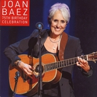Joan Baez - 75Th Birthday Celebration CD1