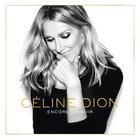 Celine Dion - Encore Un Soir (Deluxe Edition)