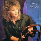 Lacy J. Dalton - Crazy Love