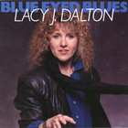 Lacy J. Dalton - Blue Eyed Blues (Vinyl)