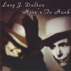Lacy J. Dalton - Here's To Hank